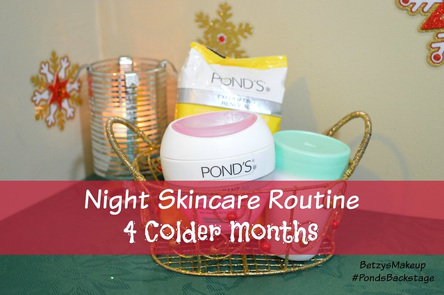 #pondsbackstage-night-skincare-routine-colder-months