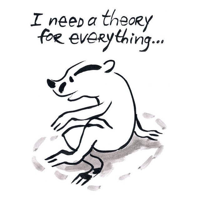 I need a theory #badger #badgerlog #parenting #theory #everything