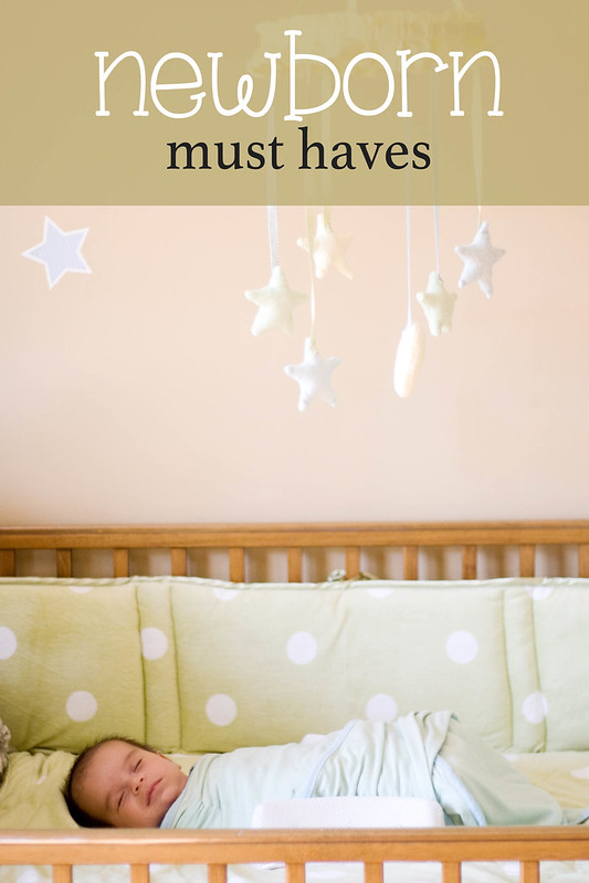 A list of Newborn Must Haves
