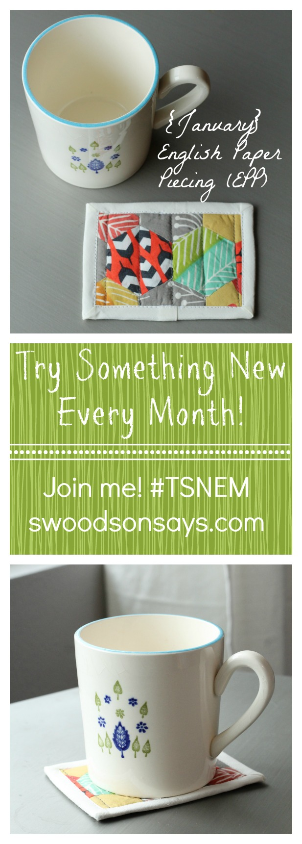 Try Something New Every Month - English Paper Piecing