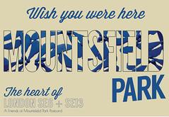 Mountsfield heart of SE6 and SE13 postcard by James Blackman #mountsfieldpark