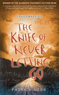 the knife of never letting go