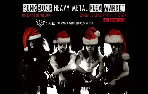 12/14/14 Punk Rock & Heavy Metal Flea Market @ Sage Bar, Brooklyn, NYC, NY