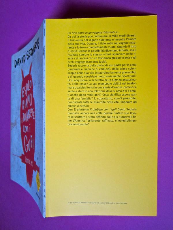 David Sedaris, Esploriamo il diabete con i gufi. Mondadori 2014. Art Director: Giacomo Callo; Graphic designer: Manuele Scalia; progetto grafico e illustrazione di copertina: Emily Burns. Copertina, risvolto di cop. (part.), 1