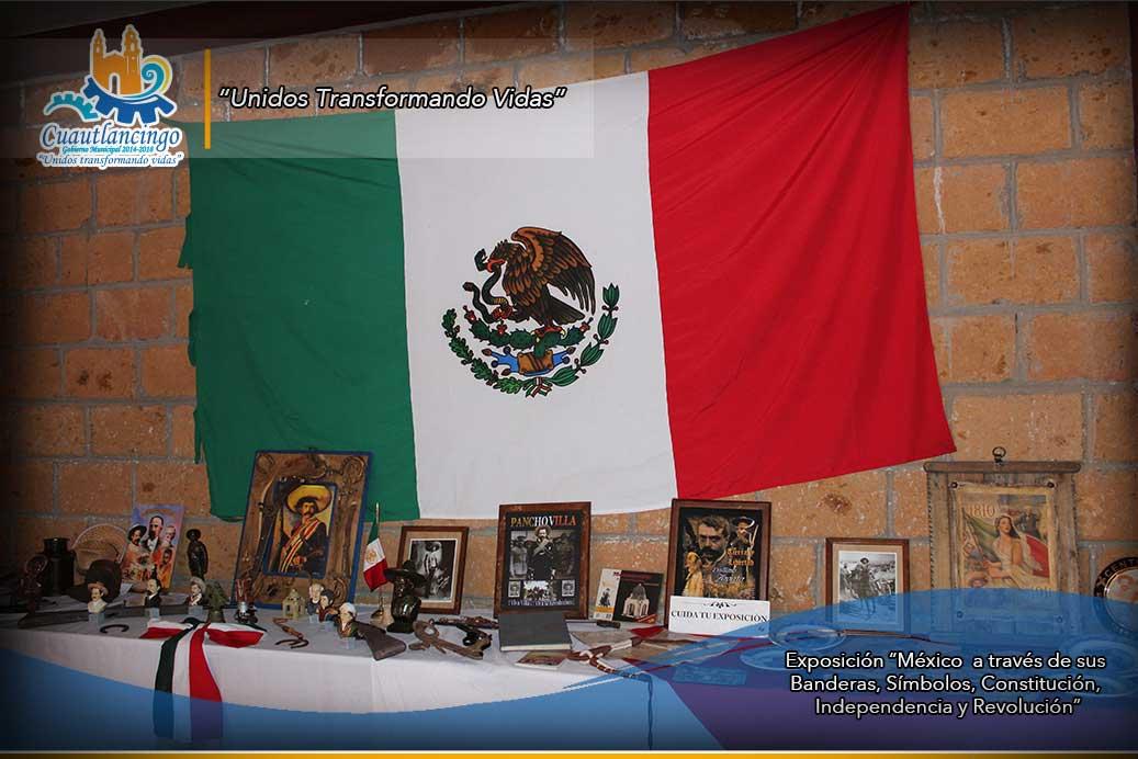 """Exposición """"México a través de sus Banderas, Símbolos, Constitución, Independencia y Revolución"""""""