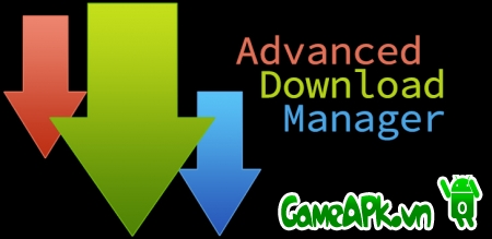 Advanced Download Manager Pro v5.0.9 Cracked cho Android