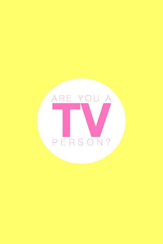 Are You A TV Person?
