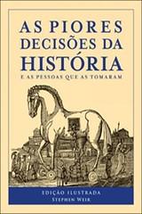 AS_PIORES_DECISOES_DA_HISTORIA_1414418965B