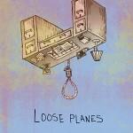 Loose Planes EP
