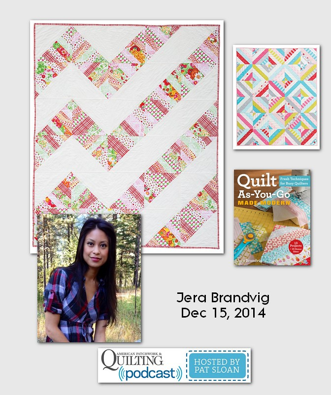 American Patchwork and Quilting Pocast Jera Brandvig Dec 2014