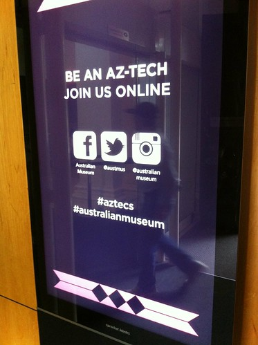 Social media for Aztecs exhibition at the Australian Museum