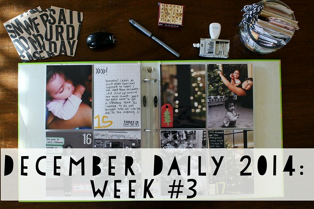 december daily 2014: week no. 3