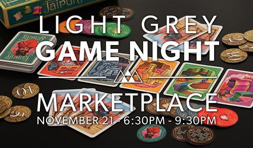 Light Grey Game Night: Marketplace