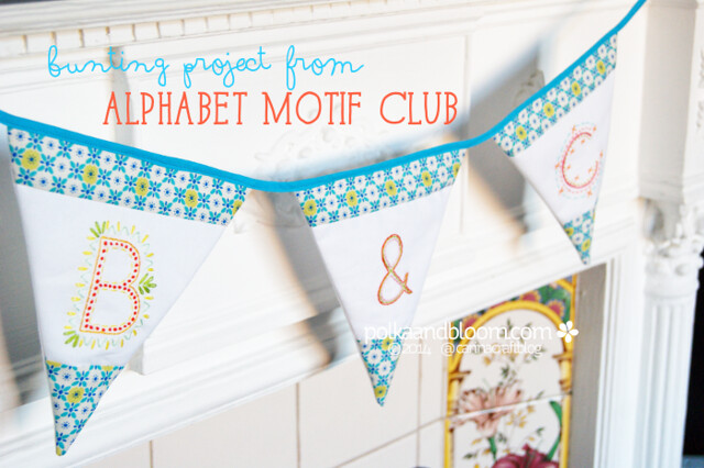 Alphabet Motif Club - bunting project