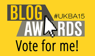UK Blog Awards - Vote for me