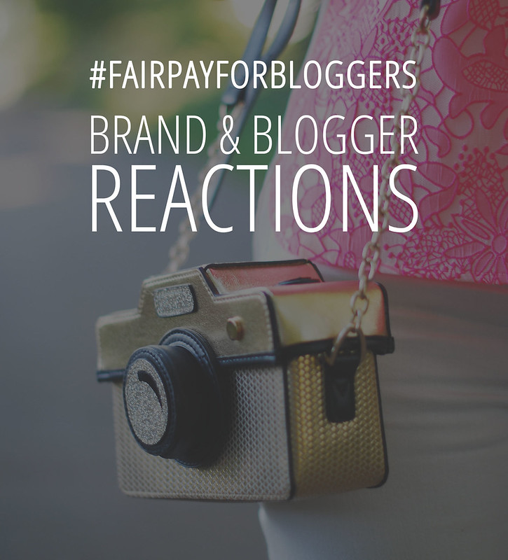 The Fair Pay For Bloggers Campaign - Brand and Blogger Reactions #fairpayforbloggers