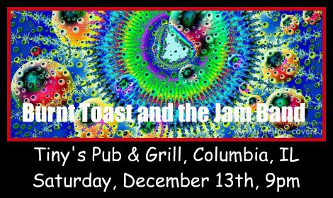 Burnt Toast and the Jam Band 12-13-14