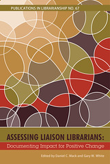 Assessing Liaison Librarians: Documenting Impact for Positive Change