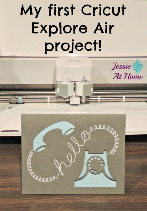 New-Cricut-First-Project-hello