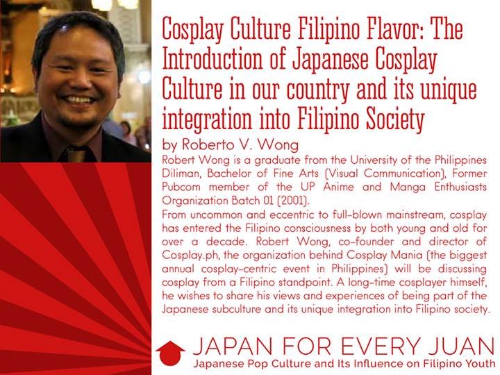 Japan for Every Juan: Japan Pop Culture and Its Influences on Filipino Youth Roberto V. Wong