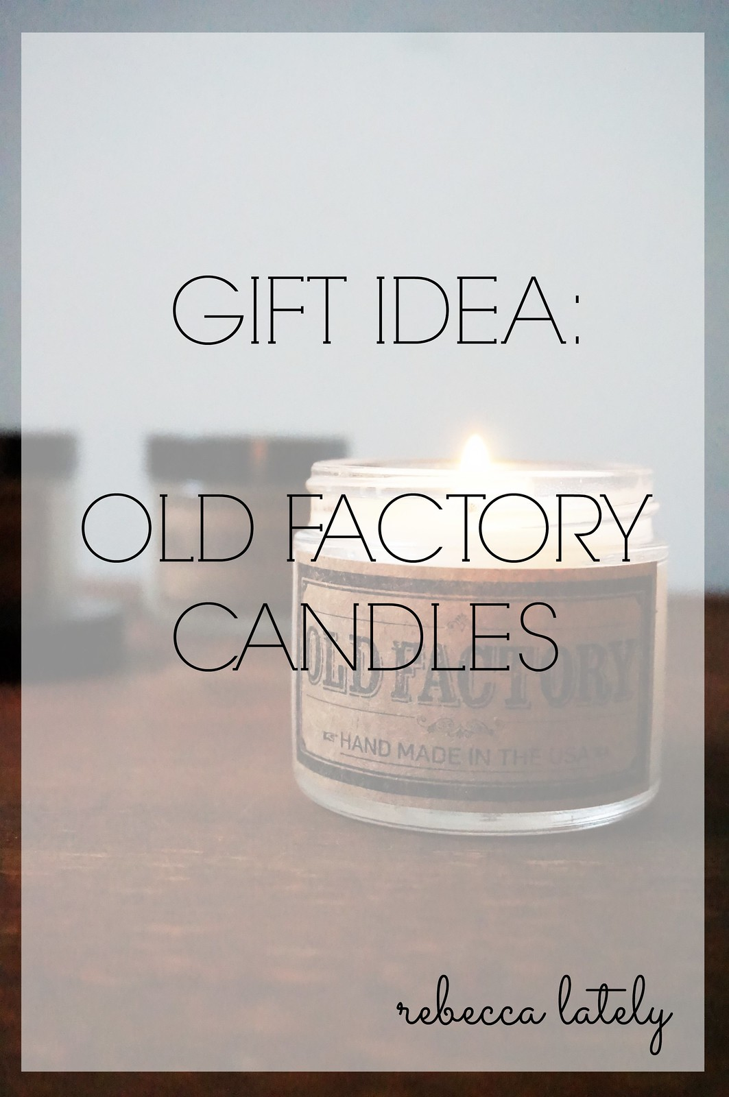 Old Factory Candles 4