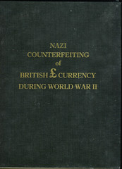 Nazi Counterfeiting of British Currency