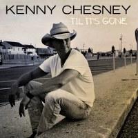 Kenny Chesney – Til It's Gone