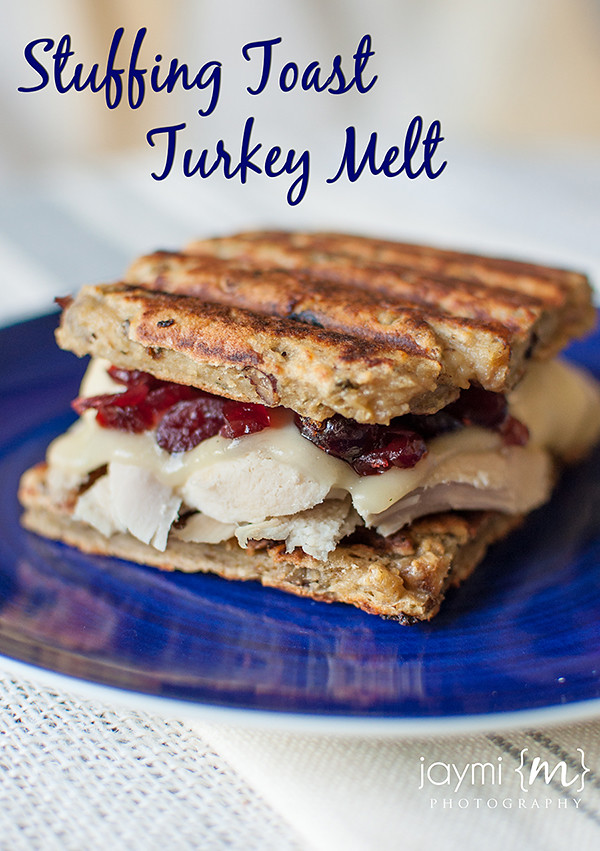 Stuffing Toast Turkey Melt; What to do with Thanksgiving Leftovers - by Jaymi M Photography