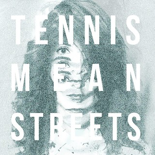 TENNIS-MEAN-STREETS