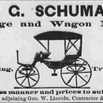 """""""E. G. Schuman, carriage and wagon maker. Repairing, blacksmithing, painting, and trimming in first-class manner and prices to suit the times.""""  S"""