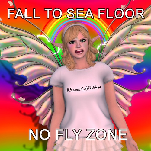 #DeosSecondLifeProblems - No fly zone