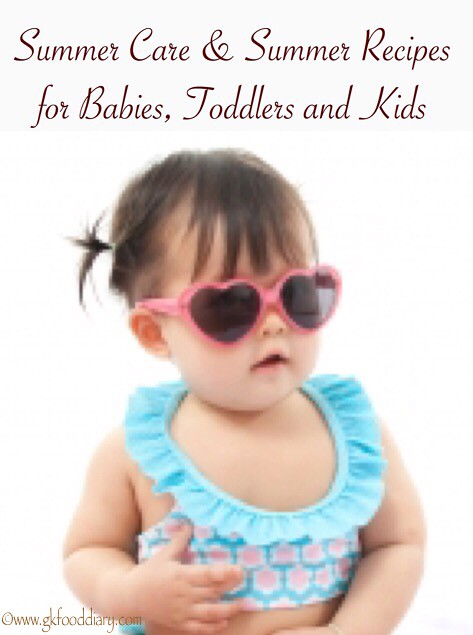 Summer Care & Summer Food Recipes for Babies, Toddlers and kids