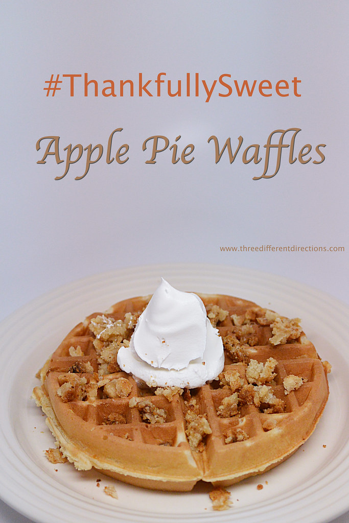 #ThankfullySweet Apple Pie Waffles