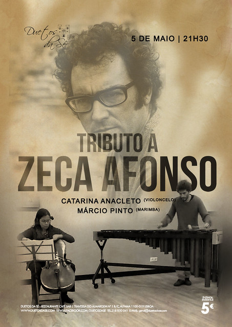 CONCERTO Duetos da Sé - QUINTA-FEIRA 5 MAIO 2016 - 21h30 - TRIBUTO A ZECA AFONSO