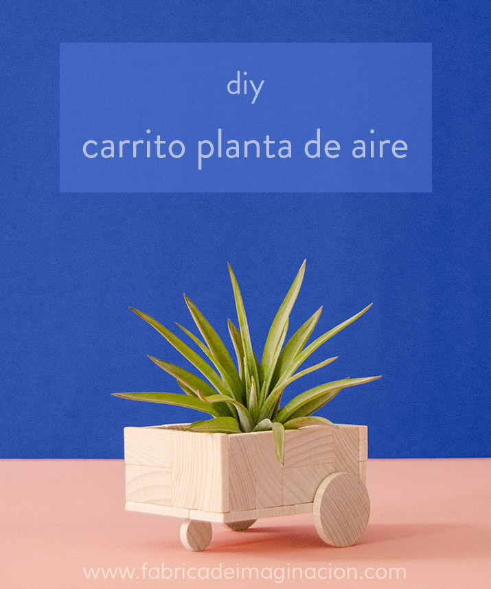 Fábrica de Imaginación · Moda y Diseño DIY | DIY Carrito-maceta para ...