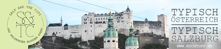 Blog-Event CV - Typisch Österreich - Typisch Salzburg (Einsendeschluss 15. Februar 2015)