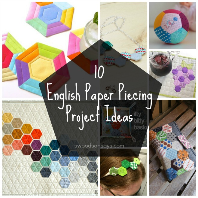 10 English Paper Piecing Tutorials To Try Swoodson Says