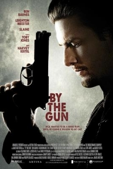Nòng Súng Trên Tay - By The Gun (2014)