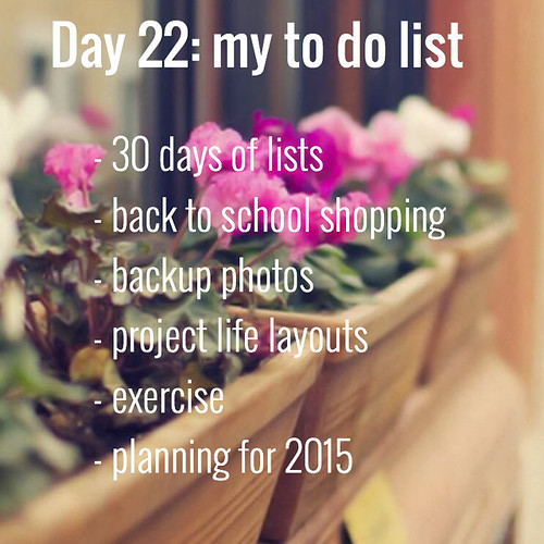 DAY 22 MY TO DO LISTS