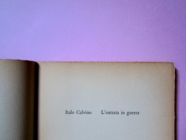 L'entrata in guerra, di Italo Calvino. Einaudi 1954. [Progetto grafico di Albe Steiner]. Frontespizio (part.), 2