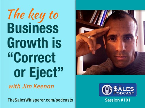 Jim Keenan on The Sales Podcast 101