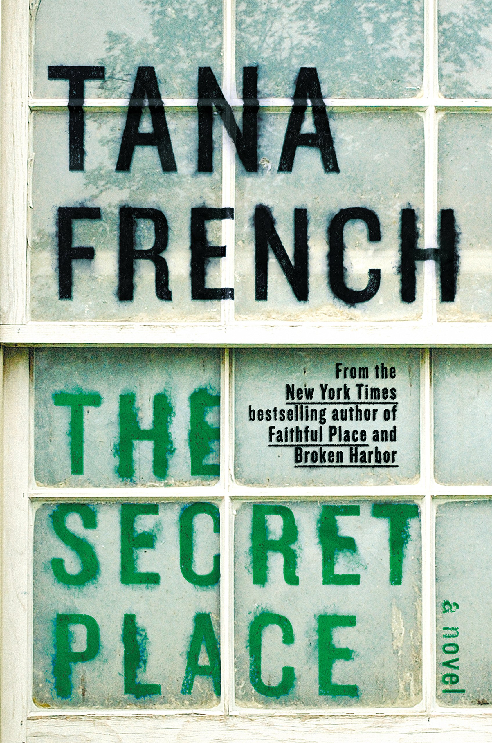 The Secret Place by Tana French - favorite book of 2014 by freshfromthe