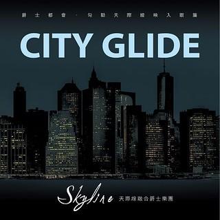 天際線融合爵士樂團 - 城市翱翔