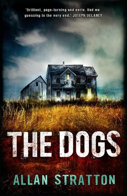 Allan Stratton, The Dogs