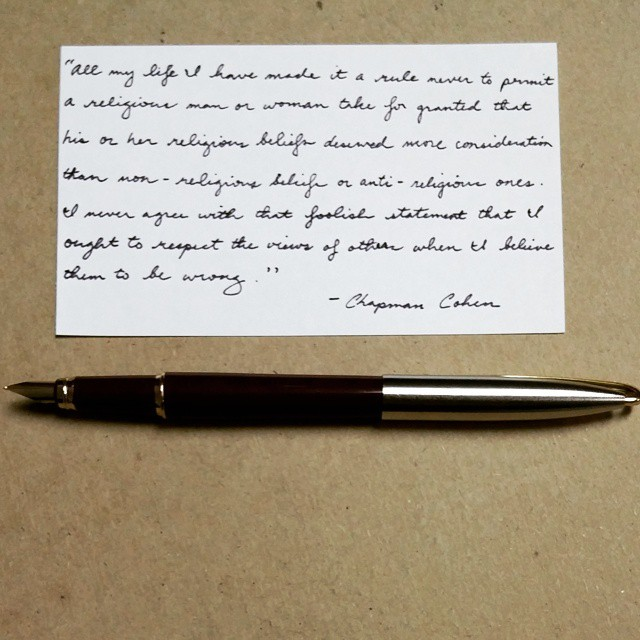 Chapman Cohen #freethought #quote #CamlinTrinity #FountainPen