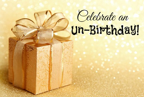 Celebrate an Un-Birthday