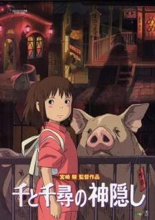 Spirited Away - Cuộc phiêu lưu của Chihiro vào thế giới linh hồn | Vùng Đất Linh Hồn | Sen to Chihiro no Kamikakushi