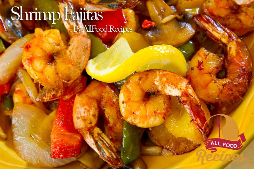 Shrimp Fajitas – All food Recipes