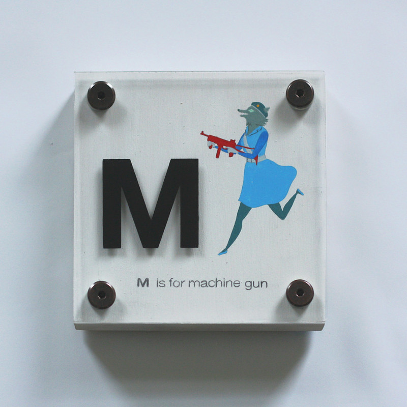 M IS FOR MACHINE GUN