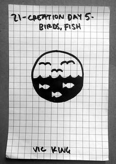 Creation Day 5 - Birds, Fish